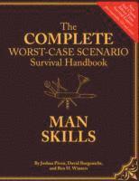 bokomslag Complete Worst-Case Scenario Survival Handbook: Man Skills