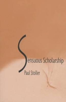 bokomslag Sensuous Scholarship