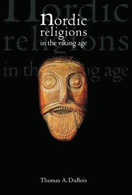 bokomslag Nordic religions in the viking age