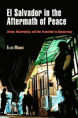 bokomslag El Salvador in the Aftermath of Peace