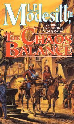 bokomslag Saga of recluce. Book 7 : Chaos balance