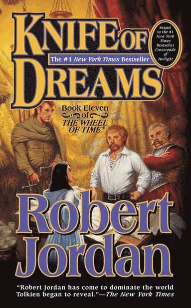bokomslag Knife of Dreams: Book Eleven of 'The Wheel of Time'