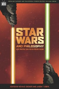 bokomslag Star Wars and Philosophy