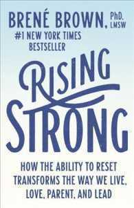 bokomslag Rising Strong: How the Ability to Reset Transforms the Way We Live, Love, Parent, and Lead
