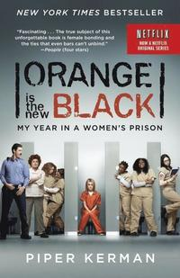 bokomslag Orange is the New Black (TV Tie-In)