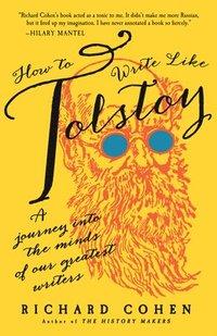 bokomslag How To Write Like Tolstoy