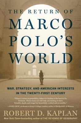 bokomslag The Return Of Marco Polo's World: War, Strategy, and American Interests in the Twenty-first Century