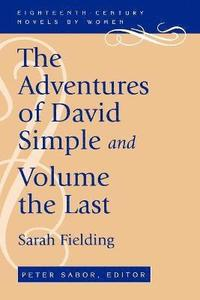 bokomslag The Adventures of David Simple and Volume the Last