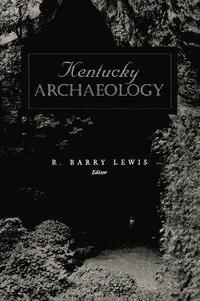bokomslag Kentucky Archaeology