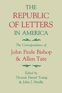 bokomslag The Republic of Letters in America