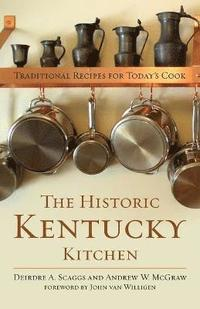 bokomslag The Historic Kentucky Kitchen