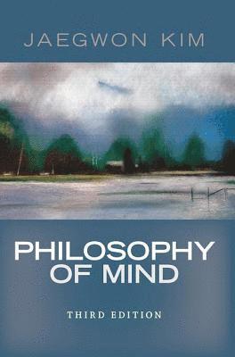 bokomslag Philosophy of Mind, 3rd Edition