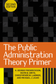 bokomslag The Public Administration Theory Primer
