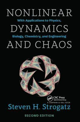 bokomslag Nonlinear Dynamics and Chaos: With Applications to Physics, Biology, Chemistry, and Engineering, Second Edition