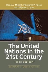 bokomslag The United Nations in the 21st Century