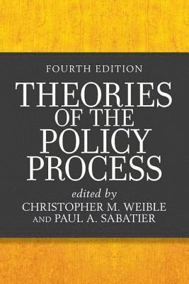 bokomslag Theories of the Policy Process (Fourth Edition)