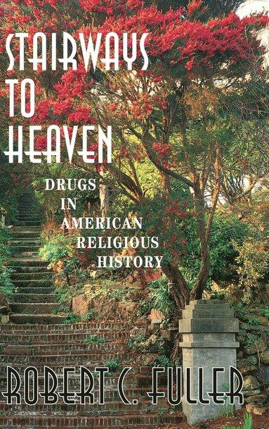 bokomslag Stairways To Heaven