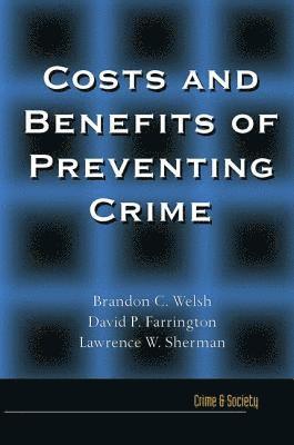 bokomslag Costs and Benefits of Preventing Crime
