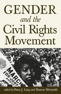 bokomslag Gender and the Civil Rights Movement