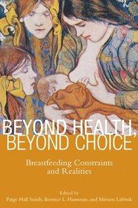 bokomslag Beyond Health, Beyond Choice