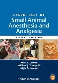 bokomslag Essentials of Small Animal Anesthesia and Analgesia