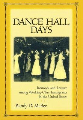 bokomslag Dance Hall Days