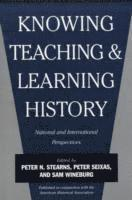 bokomslag Knowing, Teaching, and Learning History