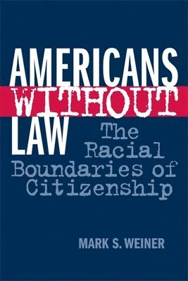 bokomslag Americans Without Law
