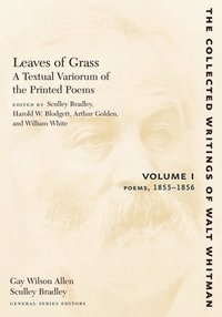 bokomslag Leaves of Grass, A Textual Variorum of the Printed Poems: Volume I: Poems