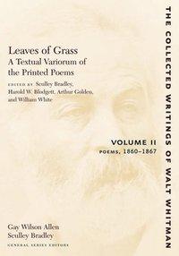 bokomslag Leaves of Grass, A Textual Variorum of the Printed Poems: Volume II: Poems