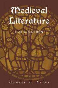 bokomslag Medieval Literature for Children