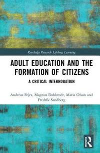 bokomslag Adult Education and the Formation of Citizens