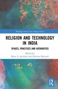 bokomslag Religion and Technology in India