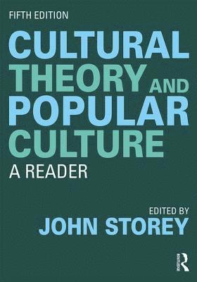 bokomslag Cultural Theory and Popular Culture: A Reader