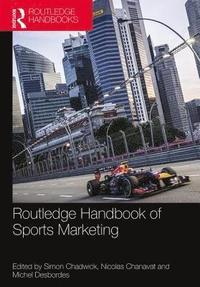 bokomslag Routledge Handbook of Sports Marketing