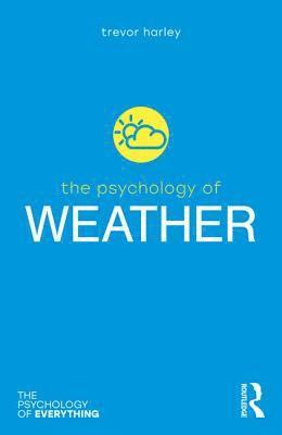 bokomslag The Psychology of Weather