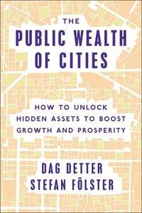 bokomslag The Public Wealth of Cities
