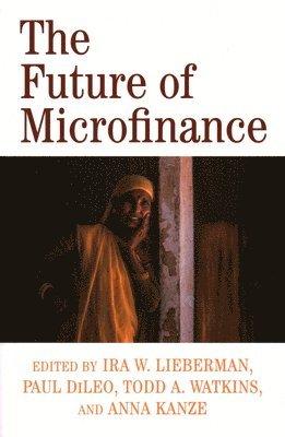bokomslag The Future of Microfinance