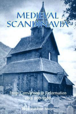bokomslag Medieval Scandinavia: From Conversion to Reformation, circa 800-1500