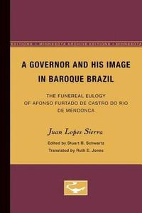 bokomslag A Governor and His Image in Baroque Brazil
