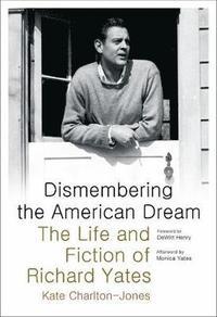 bokomslag Dismembering the American Dream