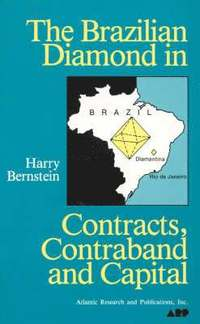 bokomslag Brazilian Diamond In Contracts, Contraband And Capital