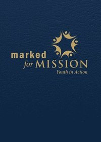 bokomslag Marked for Mission Youth in Action