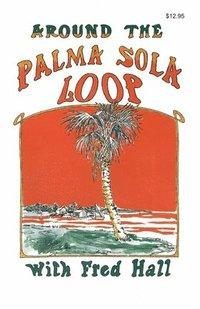 bokomslag Around The Palma Sola Loop