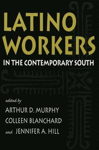 bokomslag Latino Workers in the Contemporary South