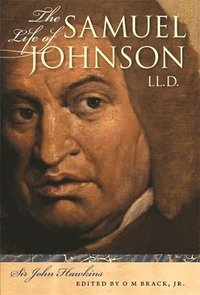 bokomslag The Life of Samuel Johnson, LL.D