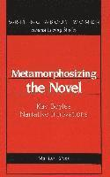 bokomslag Metamorphosizing the Novel