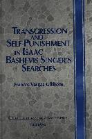 bokomslag Transgression and Self-Punishment in Isaac Bashevis Singer's Searches