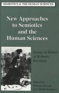 bokomslag New Approaches to Semiotics and the Human Sciences