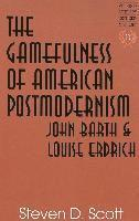 bokomslag The Gamefulness of American Postmodernism